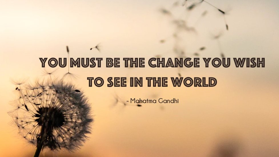 Be the Change Quote (3)